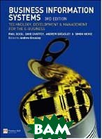 Business Information Systems:Technology, Development and Management for the E-business, 3rd Edition 