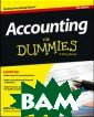 Accounting for  Dummies John A.  Tracy Learn th e basics of pra ctical accounti ng. Featuring t he latest infor mation on accou nting methods a nd standards, t