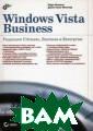 Windows Vista B usiness. Редакц ии Ultimate, Bu siness и Enterp rise Минаси М.  1072 стр.Руково дство по операц ионной системе  Microsoft Windo ws Vista Busine
