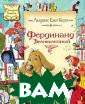 Фердинанд Велик олепный Керн Л. Е. 160 с. Книга  Людвика Ежи Ке рна `Фердинанд  Великолепный` -  книга дли дете й, но в Польше  ее читают и дет и, и взрослые.