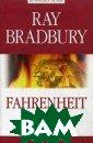 Farengate 451.  �����: My Favou rite Fiction /  ��������� 451 � ������� �.  192  ���. ����� ��� ��� ����������� ���� �������� � �������, � �� � ��� - ���� ����