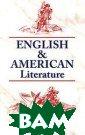 English & Ameri can Literature.  ���������� � � ����������� ��� �������.  ����� ��� �.�. 384 �� �. � ����� ���� �������� �����  ���������� ���� �������� ������