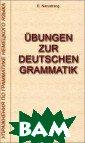Ubungen zur deu tschen Grammati k / ����������  �� ���������� � �������� �����  �. ���������� 2 72 ���. �������  ���������� ��  ���������� ���� ����� ����� ���