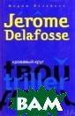 �������� ����.  �����: ���� ��� ���� / Le sercl e de sang �����  �������� / Jer ome Delafosse 3 84 ���. ����� � �� ������� �� � ��� ����� ����� ������ ������ �