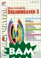 Macromedia Drea mweaver 3. Сери я `Самоучитель`   К. Исагулиев  Книга издана в  2001 г., 432 ст р.Книга посвяще на новой версии  программы Macr omedia Dreamwea