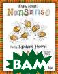 Even More Nonse nse from Michae l Rosen Michael  Rosen A collec tion of rhymes,  poems and word play from Micha el Rosen, in co llaboration onc e again with Cl
