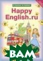 Английский язык . Счастливый ан глийский.ру/Hap py English.ru.  2 класс. В 2-х  частях. Учебник . ФГОС (количес тво томов: 2) К ауфман К.И. Осо бенностью содер