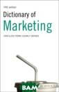 Dictionary of M arketing A. Iva novic This full y revised editi on offers compr ehensive covera ge of all aspec ts of marketing , including mar ket research, a