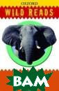 Wild Reads: Ele phants Paul May  This marvellou s book about el ephants covers  a wide range of  topics. Chapte r 1 tells the h eart rending st ory of a family