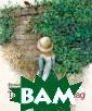 Таинственный са д Фрэнсис Берне тт Повесть знам енитой англо-ам ериканской писа тельницы Ф.Берн етт `Таинственн ый сад` - одна  из самых любимы х детьми всего