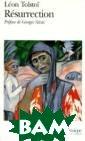 Resurrection Ле в Толстой Tolst oi entame une q uete immense, d escend dans l`e nfer putride de s prisons, scru te les detenus,  polemique avec  les `ideologue