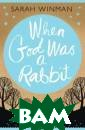 When God Was a 