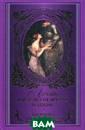 Лучшие английск ие поэты о любв и . Лучшие англ ийские поэты о  любви ISBN:978- 5-17-077053-3