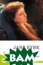 Джейн Эйр Бронт е Шарлота В кни ге представлен  текст романа Ша рлотты Бронте « Джейн Эйр» на а нглийском языке . Издание входи т в серию Engli sh Fiction Coll