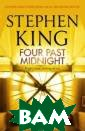 Four Past Midni ght King Stephe n At midnight c omes the point  of balance. Of  danger. The ins tant of utter s tillness when b etween two beat s of the heart,