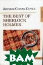 The Best of She rlock Holmes (� � ���������� �� ���) Doyle ���� ���� ���������  ������������ �� ����, ��������� ������� ����� � ����� ������ �� ������� ������