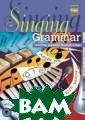Singing Grammar : Teaching Gram mar Through Son gs (+ Audio CD)  Hancock Mark A  resource book  of supplementar y materials for  the teaching o f grammar throu