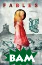 Fables: Volume  18: Cubs in Toy land Bill Willi ngham For years , Snow White an d Bigby Wolf`s  cubs have grown  up knowing tha t one of them w as destined for