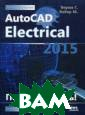 AutoCAD Electri cal 2015. Подкл ючайтесь! Руков одство Верма Га урав AutoCAD El ectrical 2015 я вляется расшире нным приложение м к AutoCAD. Ле гкий в использо