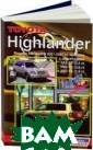Toyota Highland er, Lexus RX 30 0/330. Ремонт и  техническое об служивание Дж.  Л. Гамильтон, Д ж. Х. Хэйнес Це ль данного руко водства заключа ется в том, что