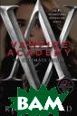 Vampire Academy . The Ultimate  Guide Mead Rich elle The offici al guide to the  #1 internation al bestselling  Vampire Academy  series - soon  to be a major m