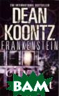 City of Night K oontz Dean The  Frankenstein st ory is updated  to the 21 centu ry by the great  American story teller Dean Koo ntz. Now someon e new is playin