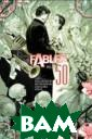 Fables. Volume  6 Willingham Bi ll Imagine that  all the charac ters from the w orld`s most bel oved storybooks  were real — re al, and living  among us, with