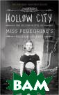Hollow City: Th