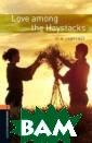 Oxford Bookworm s Library 2: Lo ve Among The Ha ystacks D. H. L awrence Данная  серия представл яет профессиона льно подобранну ю библиотеку дл я подростков и