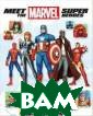 Meet the Marvel  Super Heroes W yatt Chris An A  to Z guide to  the heroes of t he Marvel Unive rse, from Ant-M an to Hulk to W olverine, with  everyone else i