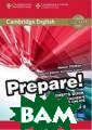 Cambridge Engli sh Prepare! Lev el 4. Teacher`s  Book and Teach er`s Resources  Online: Level 4  (+ DVD) Rimmer  Prepare! is a  lively 7-level  general English