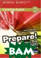 Cambridge Engli sh Prepare! Lev el 5. Teacher`s  Book and Teach er`s Resources  Online (+ DVD)  McDоnаld Prepar e! is a lively  7-level general  English course