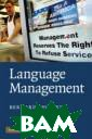 Language Manage ment Spolsky Be rnard Language  policy is all a bout choices. I f you are bilin gual or plurili ngual, you have  to choose whic h language to u