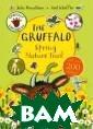 Gruffalo Explor ers: The Gruffa lo Spring Natur e Trail Donalds on Julia Callin g all nature ex plorers to go o utside with the  Gruffalo! Don` t forget to tak