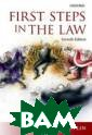 First Steps in  the Law. 7 Edit ion Rivlin Geof frey First Step s in the Law is  an entertainin g and insightfu l overview of t he legal system . Geoffrey Rivl