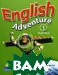 English Adventu re 1. Pupil`s B ook Worrall Ann e English Adven ture makes lear ning English a  magical, memora ble experience  by using the fa miliar, fantast