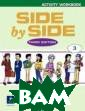 Testing Program : Side by Side  4 Third Edition  Steven J. Moli nsky Side by Si de has helped m ore than 25 mil lion students w orldwide persis t and succeed a
