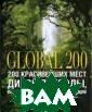 200 красивейших  мест дикой при роды, которые н адо увидеть, по ка ты жив Андро нов Эта книга р одилась из жела ния рассказать  о чудесах приро ды и показать е
