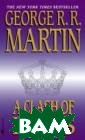 A Clash of King s: Book Two of  A Song of Ice a nd Fire George  R.R. Martin In  this eagerly aw aited sequel to `A Game of Thro nes`, George R.  R. Martin has