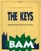 English Grammar . Reference and  Practice. Vers ion 2.0. The Ke ys. Учебное пос обие для учащих ся общеобразова тельных учрежде ний с углубленн ым изучением ан