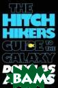 The Hitchhiker` s Guide to the  Galaxy Douglas  Adams One Thurs day lunchtime,  the Earth gets  unexpectedly de molished to mak e way for a new  hyperspace byp