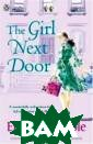 The Girl Next D oor Elizabeth N oble What makes  a house a home ? For Eve Galla gher, home is m iles away in En gland since she  and her husban d relocated to