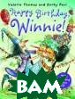 Happy Birthday  Winnie (+ CD-RO M) Valerie Thom as It`s Winnie` s birthday and  she`s celebrati ng in style wit h a garden part y. She uses all  sorts of magic