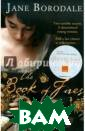 The Book of Fir es Jane Borodal e A stunning hi storical novel,  `The Book of F ires` is the un forgettable sto ry of Agnes Tru ssel - and love , fireworks and