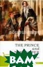 Принц и нищий ( на английском я зыке) Твен М. С ерия English Fi ction Collectio n состоит из лу чших произведен ий английских и  американских а второв. Читая к