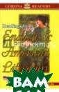 Хрестоматия по  английской и ам ериканской лите ратуре Катенин  С.Б. Хрестомати я содержит отры вки из произвед ений английских  и американских  писателей с др