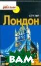 City trip. Лонд он Доминик Озиа с, Jean-Paul La bourdette City  trip. ЛондонISB N:978-5-271-419 53-9