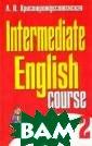 ���������� ���� . ������������  ����. ����� 2 /  Intermediate E nglish Course -  2 �. �. ������ ��������������  ������� ������� ������ ��� ���� ���� ����������
