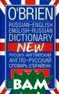 O'Brien Ru ssian-English E nglish-Russian  Dictionary / �� ����-����������  �����-�������  ������� �' ������� �. �. � '������ �� ���������� ����