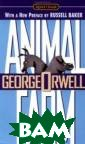 Animal Farm Geo rge Orwell This  50th-anniversa ry commemorativ e edition of Or well's mas terpiece is lav ishly illustrat ed by Ralph Ste adman. In addit